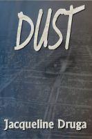 Dust by Druga